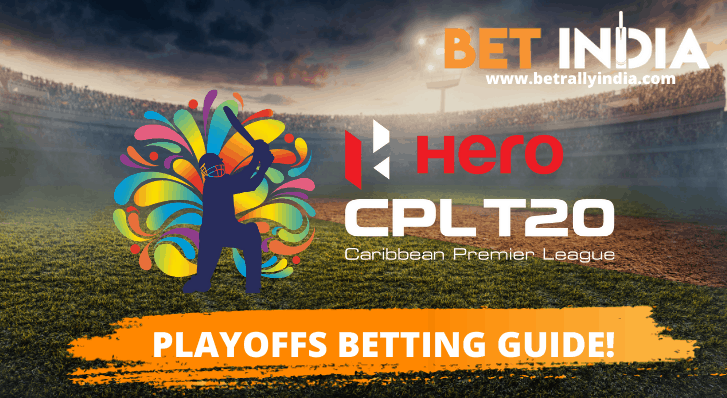 CPL 2021 Play-Offs Betting