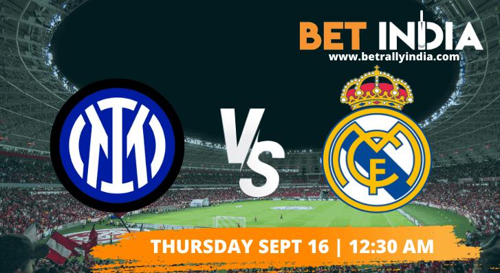 Inter Milan vs Real Madrid Betting Tips & Predictions Champions League