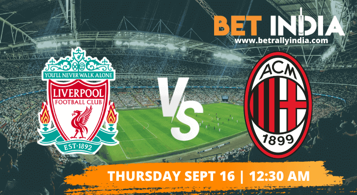 Liverpool vs AC Milan Betting Tips & Predictions - Champions League