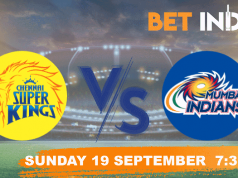 Chennai vs Mumbai Betting Tips & Predictions IPL 2021